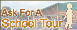 Ask for a School Tour!