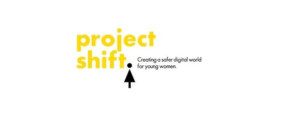 Project Shift Creating a safer digital world for young women